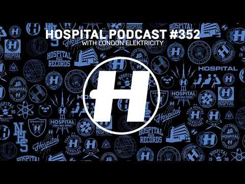 Hospital Podcast 352 with London Elektricity