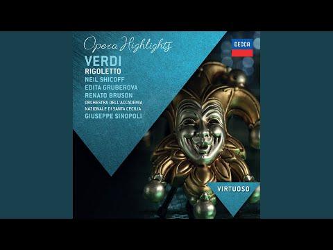 Verdi: Rigoletto - Original Version - Act 2 -
