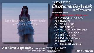 YURIKA ENDO Emotional Daybreak SINGLES BEST試聴ver. 遠藤ゆりか 検索動画 6
