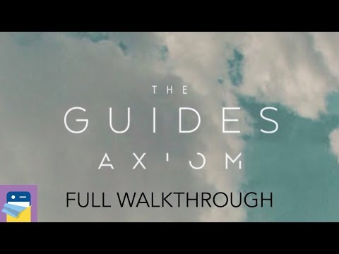 The Guides Axiom: FULL Walkthrough Guide & iOS Gameplay (by Kevin Bradford & Luke Lisi)