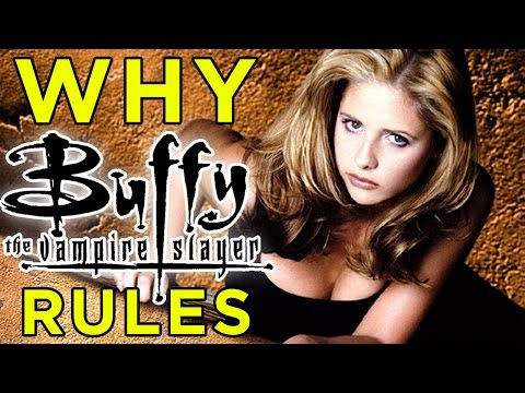 BUFFY THE VAMPIRE SLAYER 20th Anniversary | Exploring Why it STILL Rules