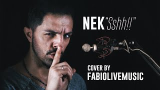 Nek - Ssshh!!! | Cover By FabioLiveMusic filippo neviani