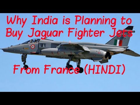Why India is Planning to Buy Jaguar Fighter Jets From France(HINDi)