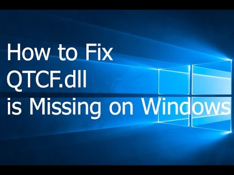 How to Fix QTCF.dll is Missing on Windows - YouTube