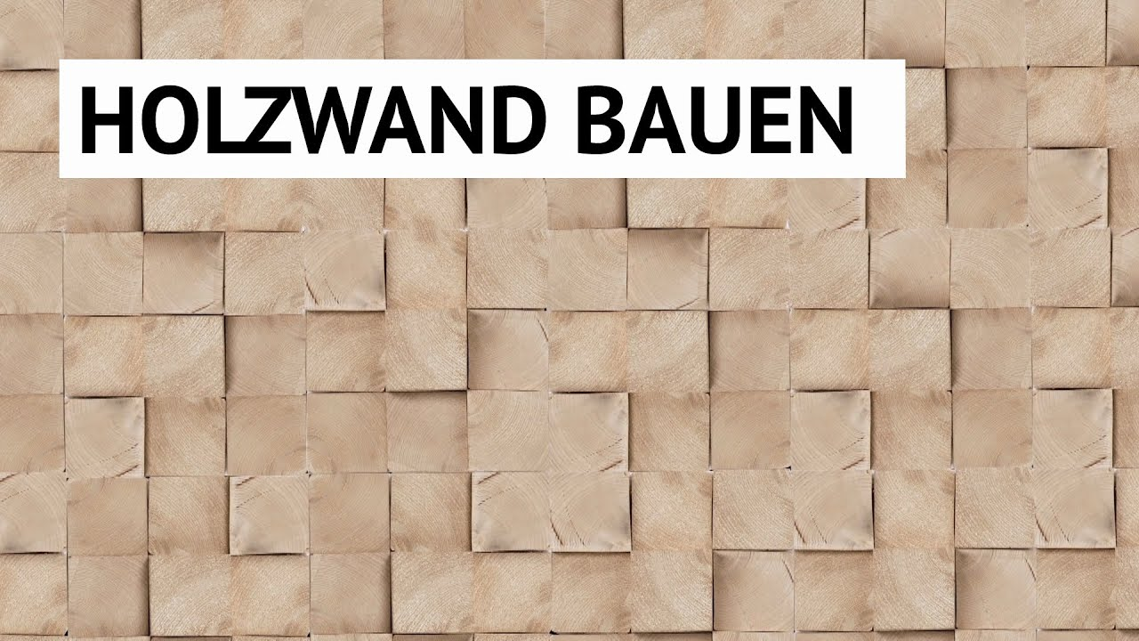 diy wandgestaltung holzwand bauen youtube. Black Bedroom Furniture Sets. Home Design Ideas