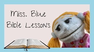 Eastridge Kids Bible Lesson; Patience. Featuring Jeanette Allison and Miss Blue