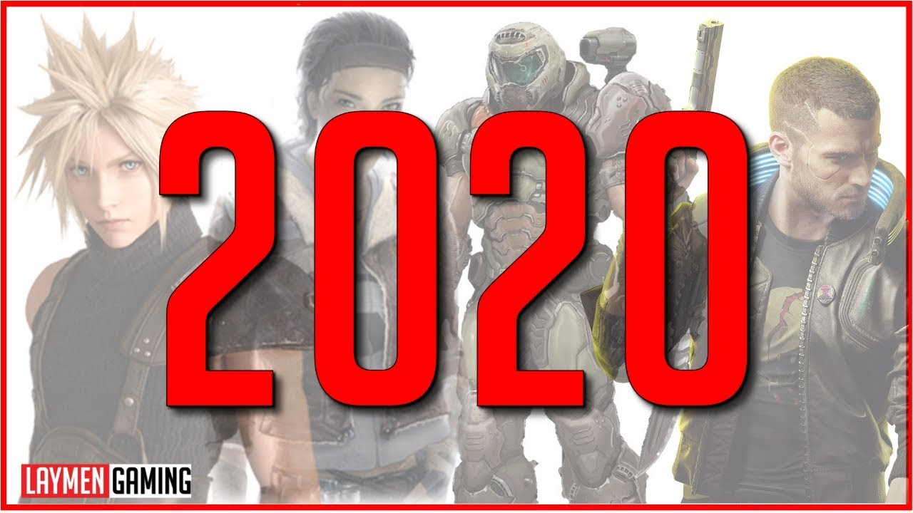 Why 2020 Is Basically The Gaming End-Times [The Laymen Return!]