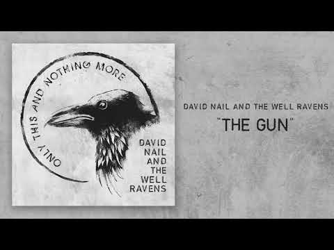 David Nail and The Well Ravens – The Gun