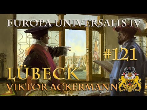 Let's Play Europa Universalis 4 – Lübeck #121: In letzter Se