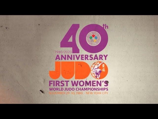 First Women's World Judo Championships - 40th Anniversary Celebrations (Part 1/2)