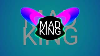 MAD KING X TE BOTE REMIX 2019 SURPRISE MOTHER FUCKER😊😎