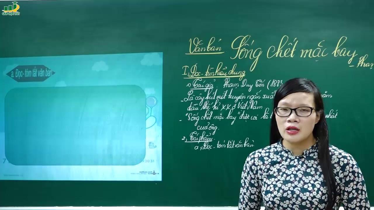 Ngữ Văn Lớp 7 -Phân tích tác phẩm -  Sống chết mặc bay -Phạm Duy Tốn - Cô Lê Hạnh
