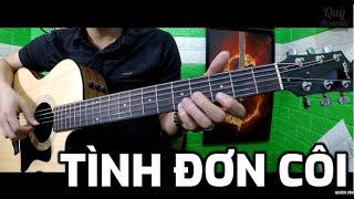 [Guitar Hướng dẫn] Tình Đơn Côi - Nguyễn Phi Hùng (Nhạc Hoa Lời Việt)