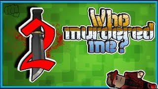 Roblox | Who murdered me ?