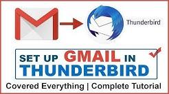 How To Setup Gmail in Mozilla Thunderbird | Configure Gmail in Thunderbird | POP3 & IMAP Setup