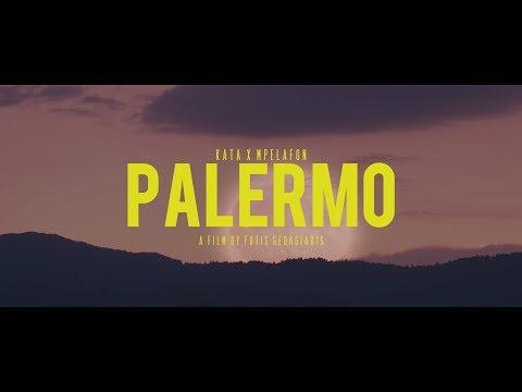 Κάτα X Mpelafon  - Palermo (Official Video Clip)