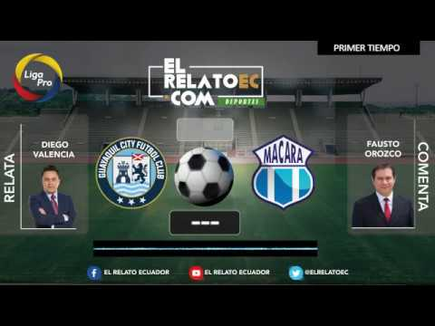 EN VIVO | FORMATO RADIO: Guayaquil City vs. Macará