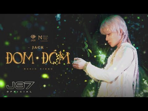 Jack   Đom Đóm   Official Music Video