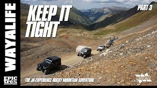 KEEP IT TIGHT : The JK-Experience Colorado -- Royal Gorge & Alpine Loop [Part 3 of 4]