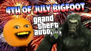 Annoying Orange - GTA V: 4th of July Bigfoot!