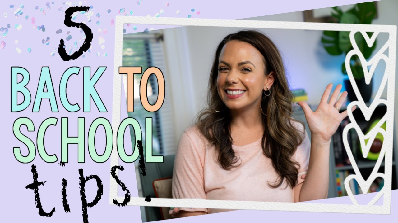 5 TIPS FOR BACK TO SCHOOL IN 2020!