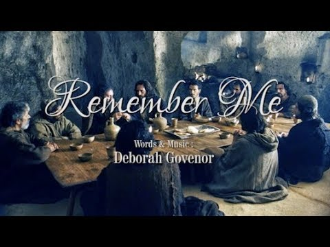 'REMEMBER ME' - A PRAYERFUL AND MUSICAL VIDEO FOR HOLY THURSDAY