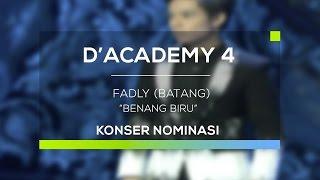 Fadly, Batang - Benang Biru (D'Academy 4 - Konser Nominasi 35 Besar Group 4)