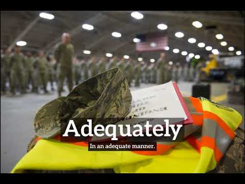What is Adequately?   How Does Adequately Look?   How to Say Adequately in English?