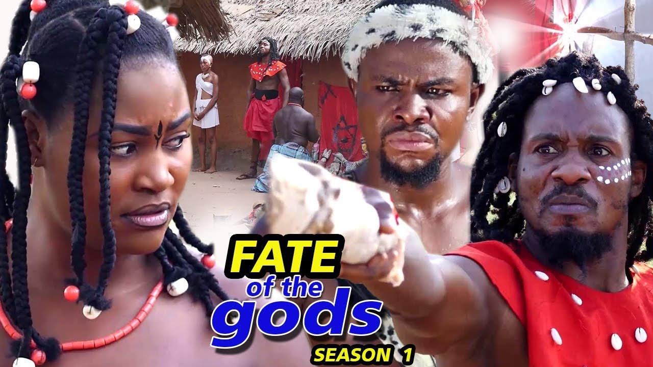 Download Fate Of The Gods Season 1 (New Movie) - 2019 Latest Nigerian Nollywood Movie Full HD