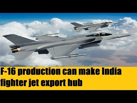 F-16 production can make India fighter jet export hub: Lockheed