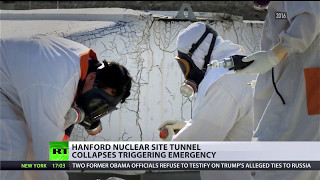 'Most toxic place in US'  Hanford nuclear waste site tunnel collapses triggering emergency