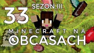 Minecraft na obcasach - Sezon III #33 - Satysfakcjonująca wyprawa