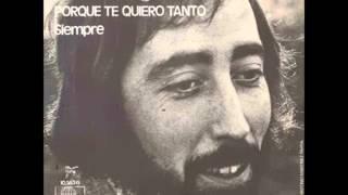 Manolo Galvan - Porque te quiero tanto - Viejitas pero bonitas