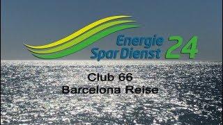 Energiespardienst24 Club66 Barcelona Reise