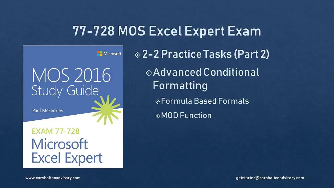 Obj 2 2 23 Advanced Conditional Formatting 77 728 Mos Excel 2016