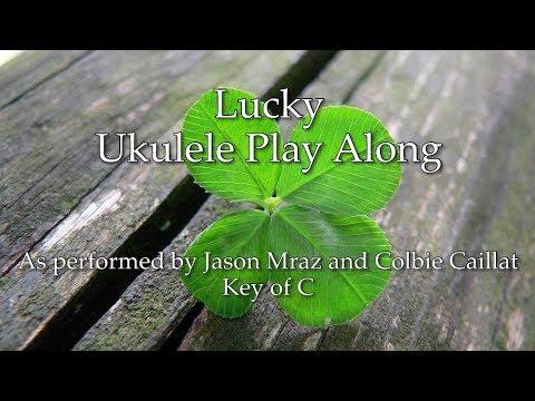 Lucky Ukulele Play Along Youtube