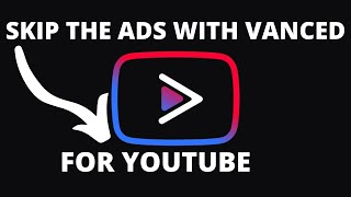 How to Block ads on YouTube Skip ads with (Vanced app) screenshot 1