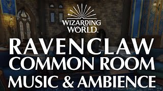 Ravenclaw Common Room (Full Musical Edition) Harry Potter Music & Ambience