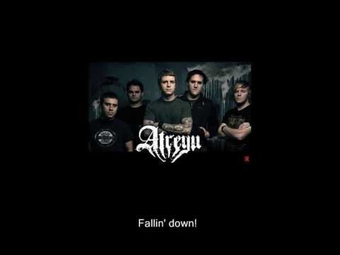 Atreyu - Falling Down (With Lyrics)