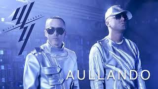 Aullando »» Wisin & Yandel , Ozuna , Romeo Santos 2019