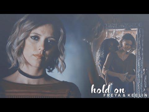 Freya & Keelin  Hold On