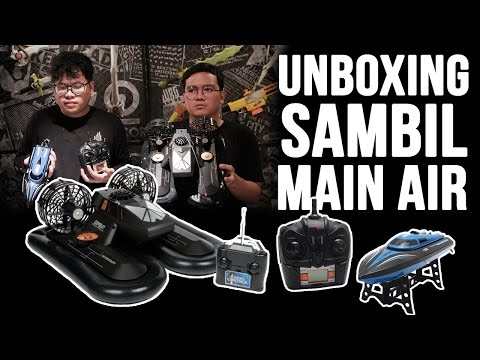 Unboxing Sambil Main Air