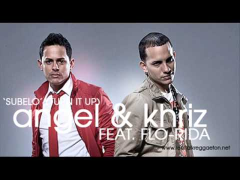Angel & Khriz Feat. Flo-Rida - Subelo (Turn It Up) - new song - 2010