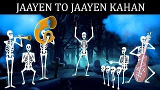 """""""Jaayen To Jaayen Kahan"""" - Title Song 