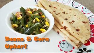 Beans and Corn Upkari   Mangalore style Upkari   No powdered spices