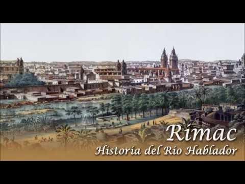 Rímac: Historia del Río Hablador