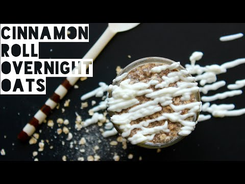 Healthy Cinnamon Roll Overnight Oats Recipe | How To Make High Protein Overnight Oatmeal