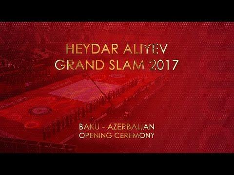Grand Slam Baku 2017 Opening Ceremony