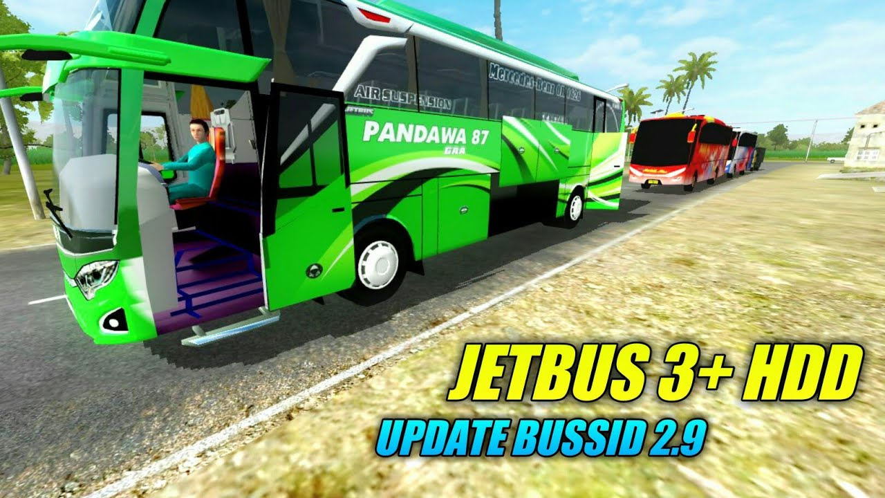 Bussid Update Jetbus 3 Hdd V2 9 1 By Mbs Team Livery Pandawa 87