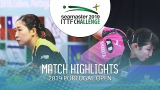 Liu Shiwen vs Hina Hayata | 2019 ITTF Challenge Plus Portugal Open Highlights ( R16 )